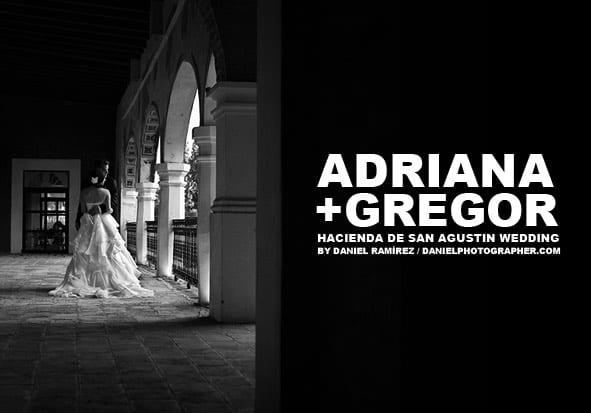 Adriana + Gregor - Boda en Hacienda de San Agustin, Atlixco, Puebla.