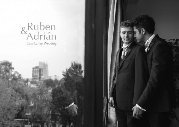 Adrian + Ruben - Boda en Casa Lamm