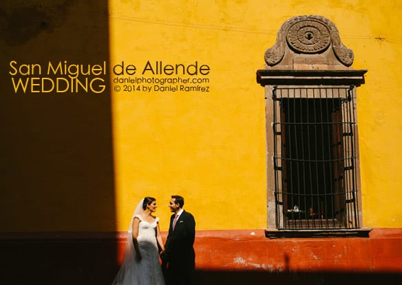 San Miguel de Allende Weddings / Boda en San Miguel de Allende