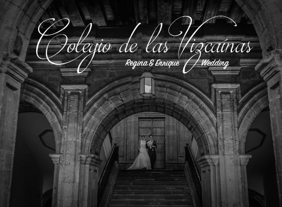 Fotos de Bodas en Colegio Vizcaínas - Regina + Enrique